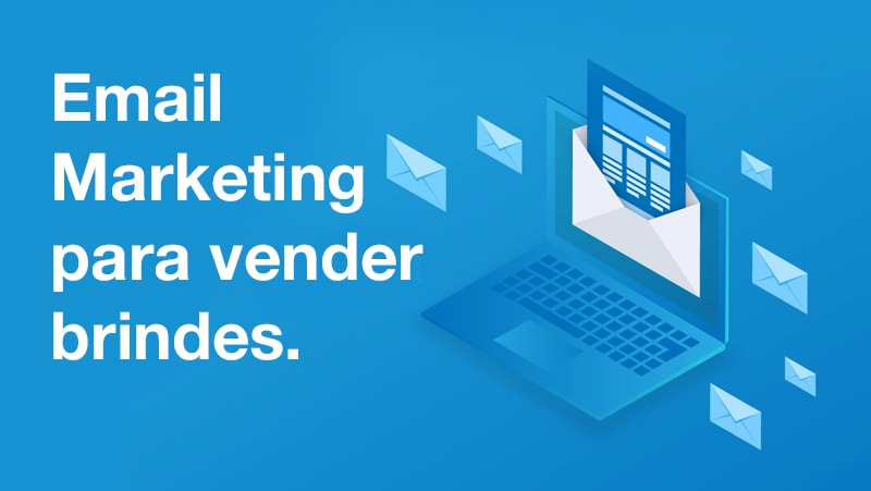 email marketing para vender brindes